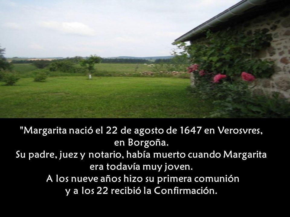Margarita nació el 22 de agosto de 1647 en Verosvres, en Borgoña.
