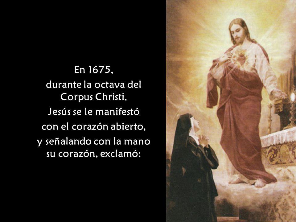 durante la octava del Corpus Christi, Jesús se le manifestó