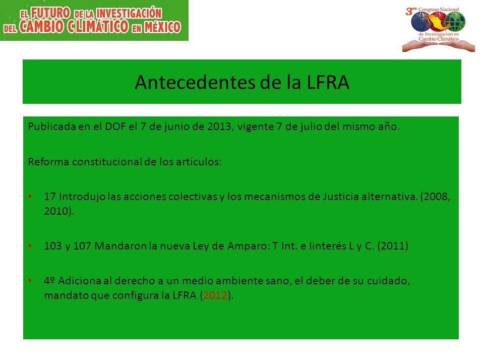 Antecedentes de la LFRA