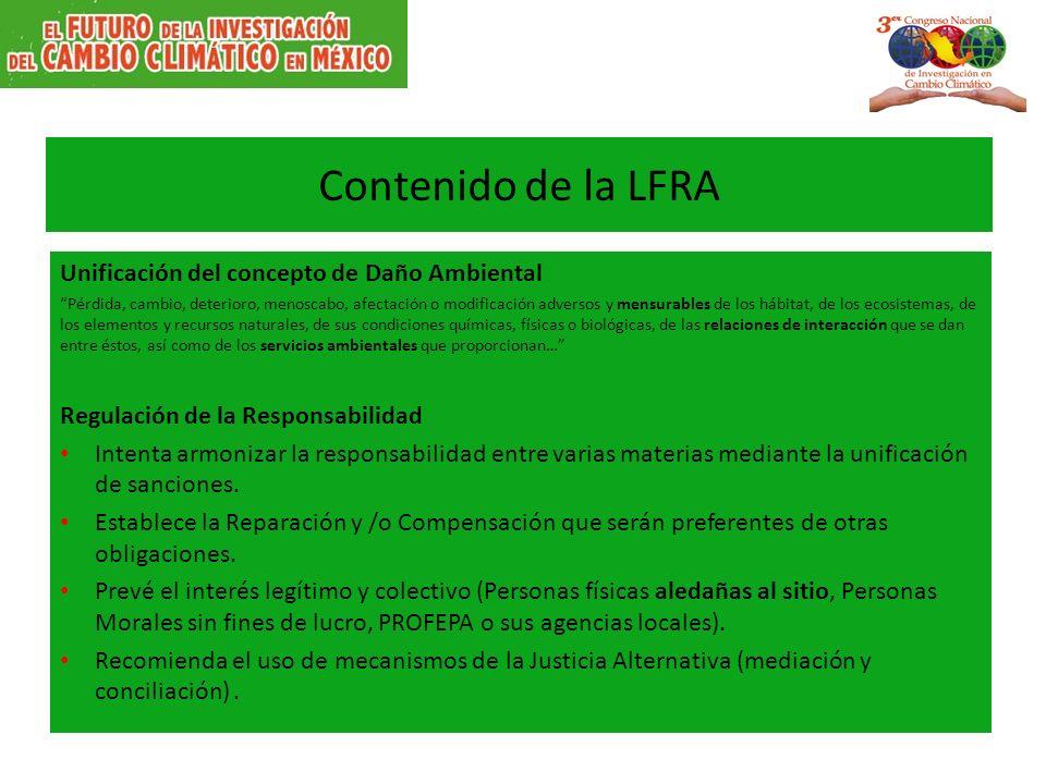 Contenido de la LFRA Unificación del concepto de Daño Ambiental