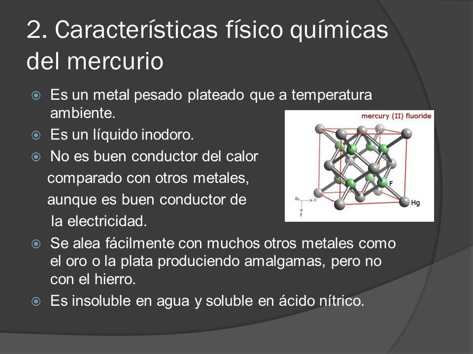 2. Características físico químicas del mercurio