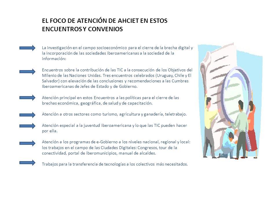EL FOCO DE ATENCIÓN DE AHCIET EN ESTOS ENCUENTROS Y CONVENIOS