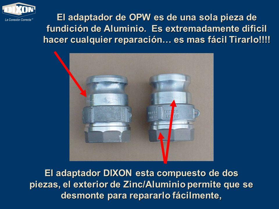 El adaptador de OPW es de una sola pieza de fundición de Aluminio