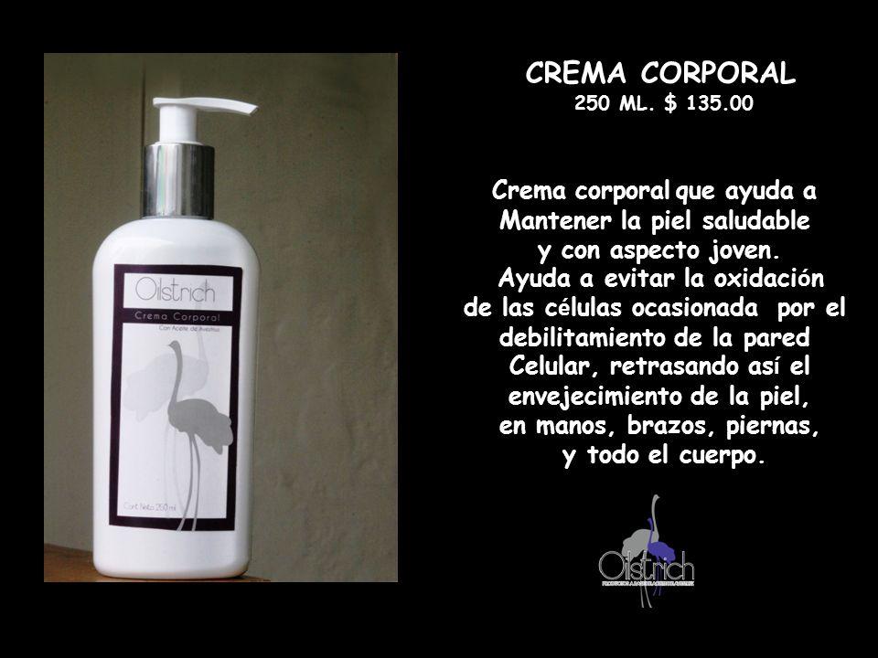 CREMA CORPORAL Crema corporal que ayuda a Mantener la piel saludable