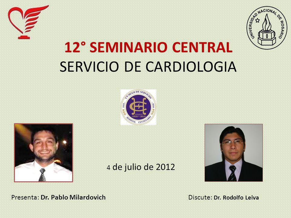 12° SEMINARIO CENTRAL SERVICIO DE CARDIOLOGIA