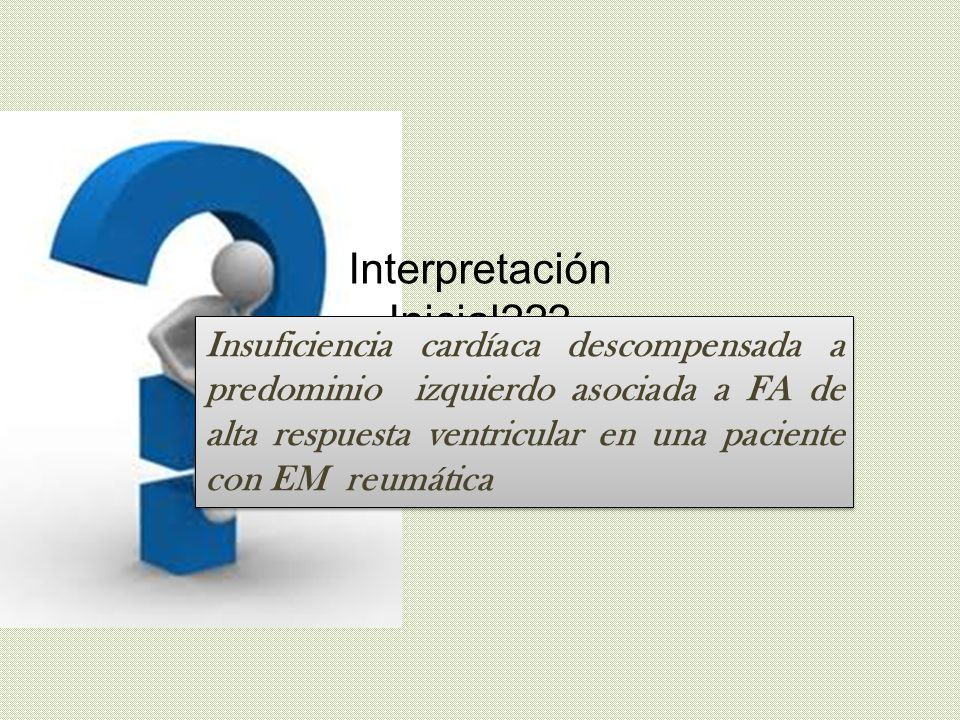 Interpretación Inicial