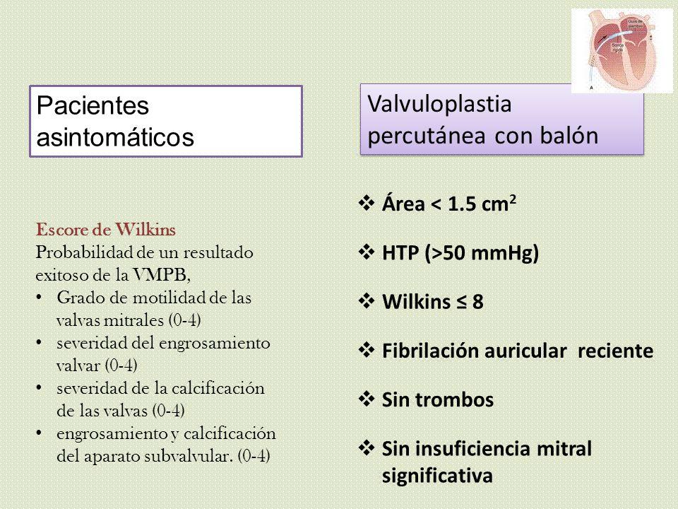 Pacientes asintomáticos Valvuloplastia percutánea con balón