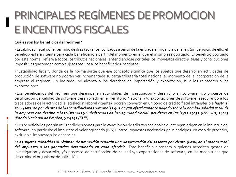 PRINCIPALES REGÍMENES DE PROMOCION E INCENTIVOS FISCALES