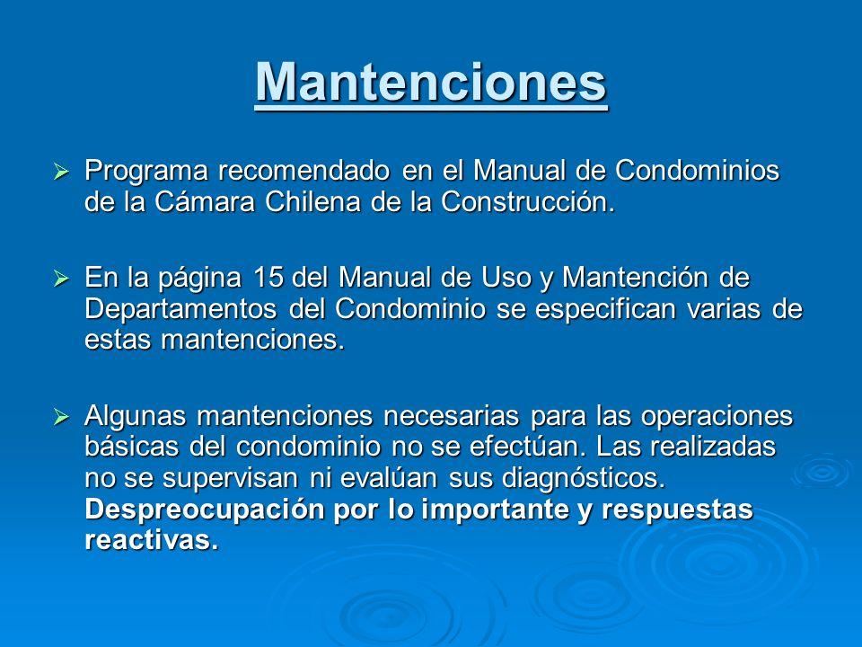 Mantenciones Programa recomendado en el Manual de Condominios de la Cámara Chilena de la Construcción.