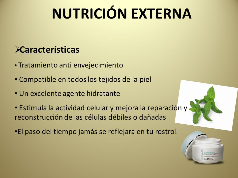 NUTRICIÓN EXTERNA Características