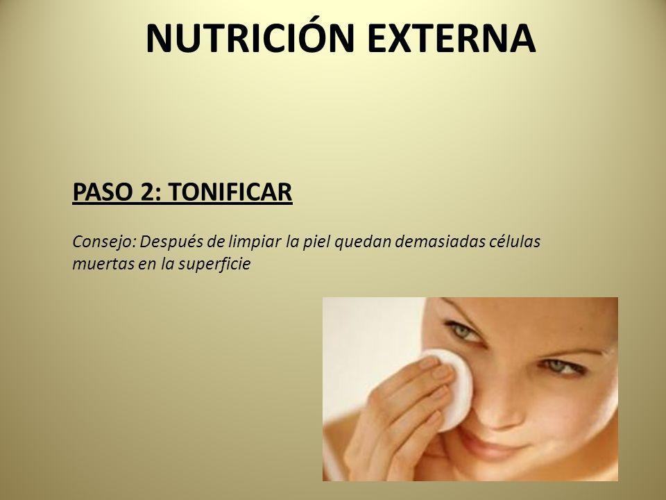 NUTRICIÓN EXTERNA PASO 2: TONIFICAR