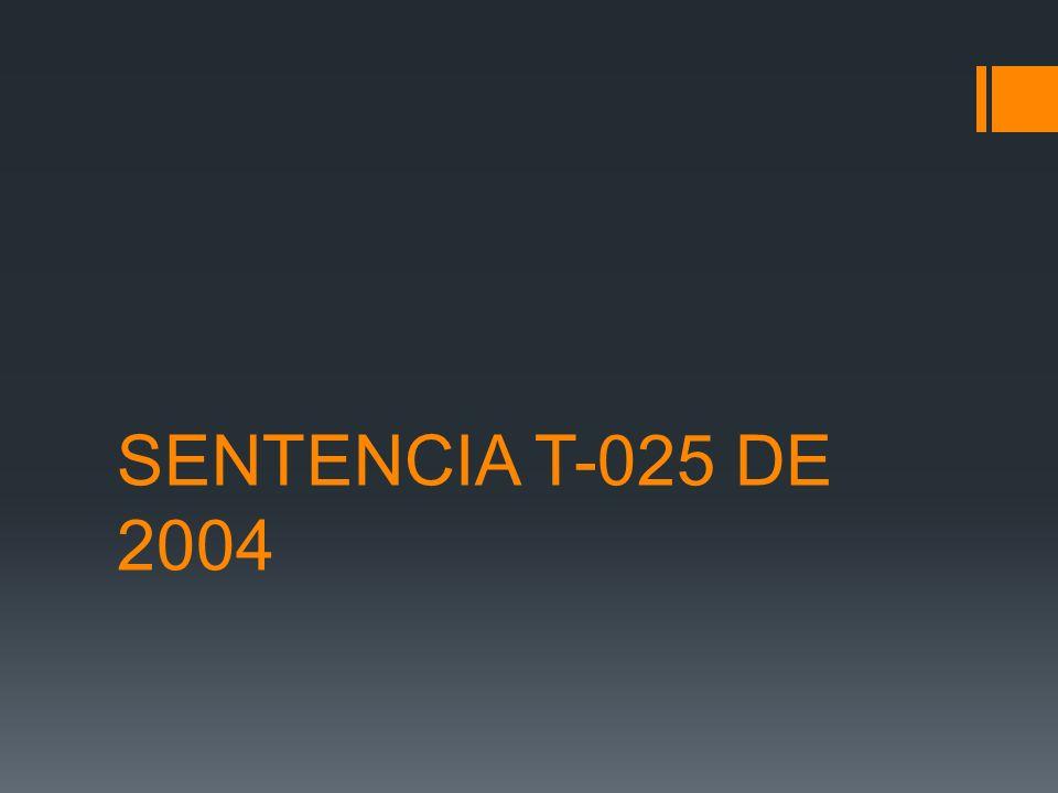 SENTENCIA T-025 DE 2004