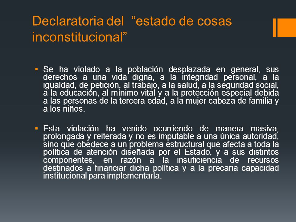 Declaratoria del estado de cosas inconstitucional