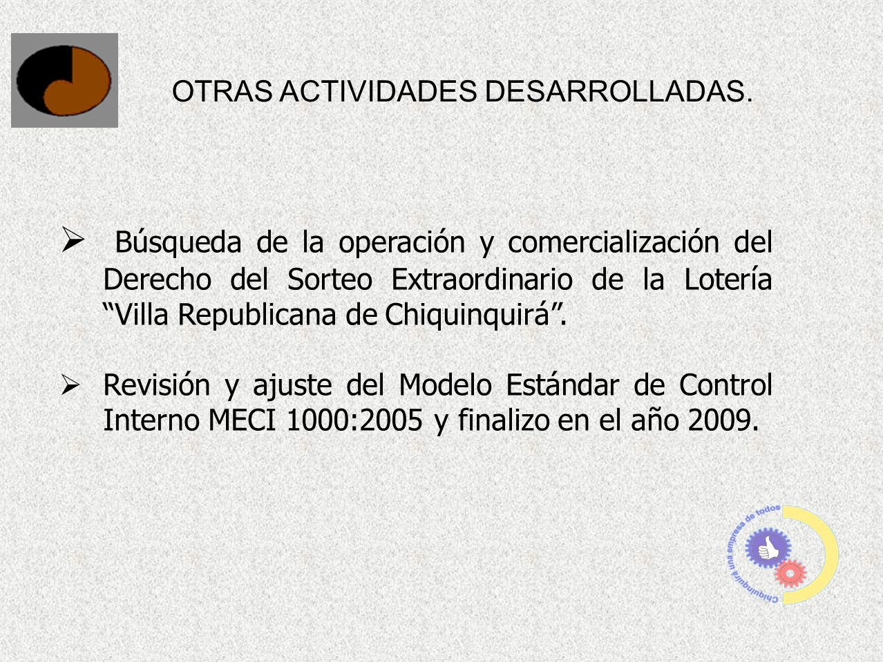 OTRAS ACTIVIDADES DESARROLLADAS.
