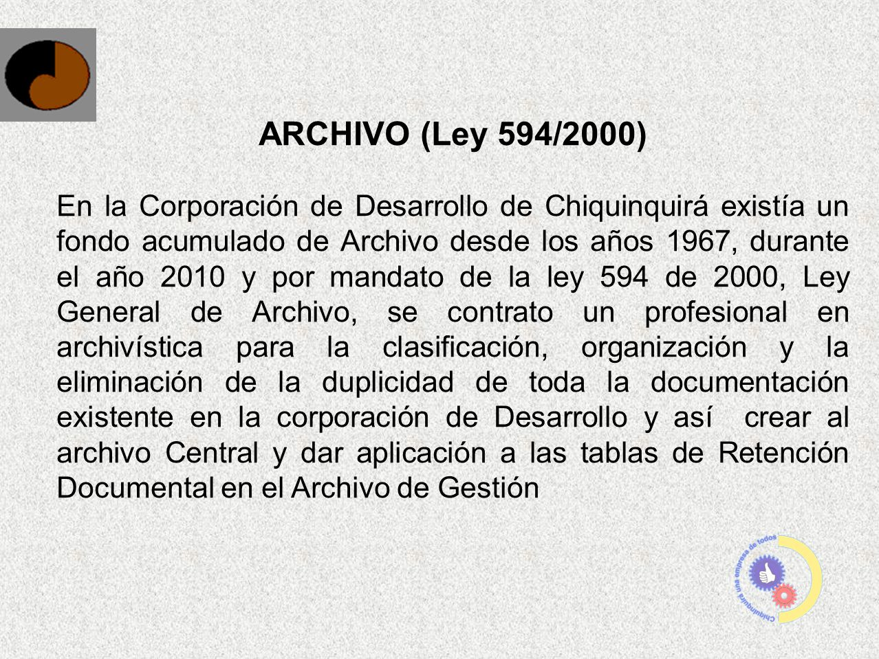 ARCHIVO (Ley 594/2000)