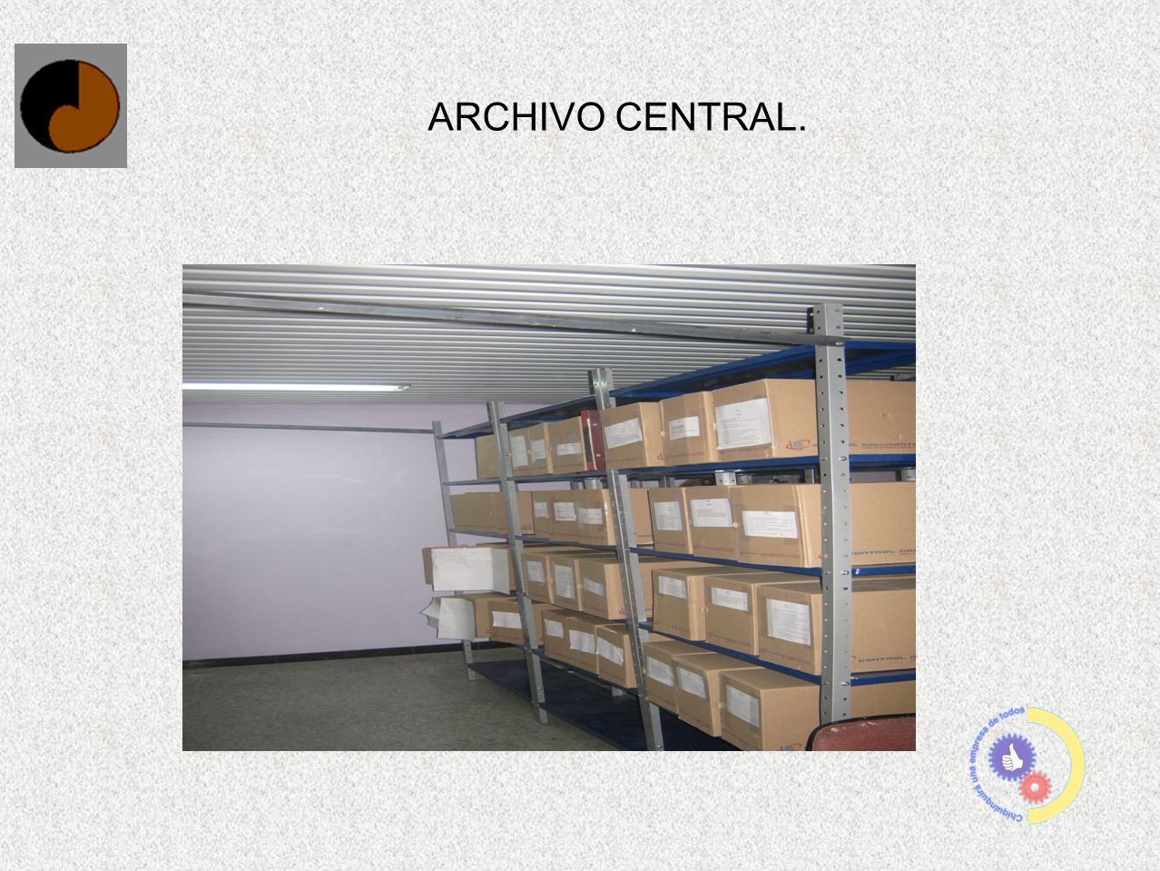 ARCHIVO CENTRAL.