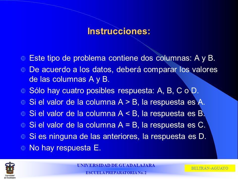 Instrucciones: Este tipo de problema contiene dos columnas: A y B.