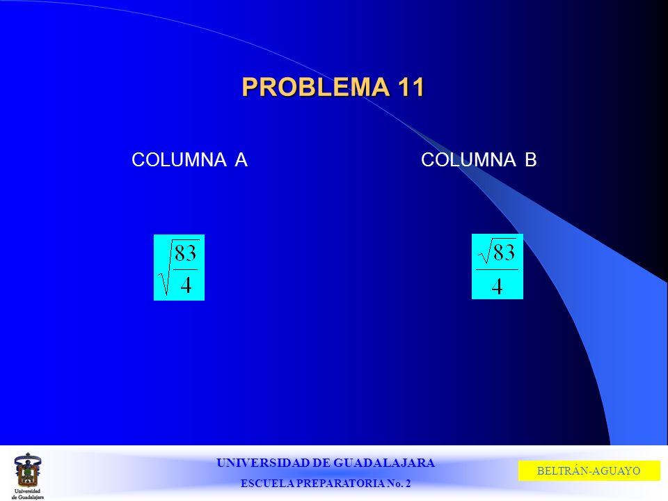 PROBLEMA 11 COLUMNA A COLUMNA B