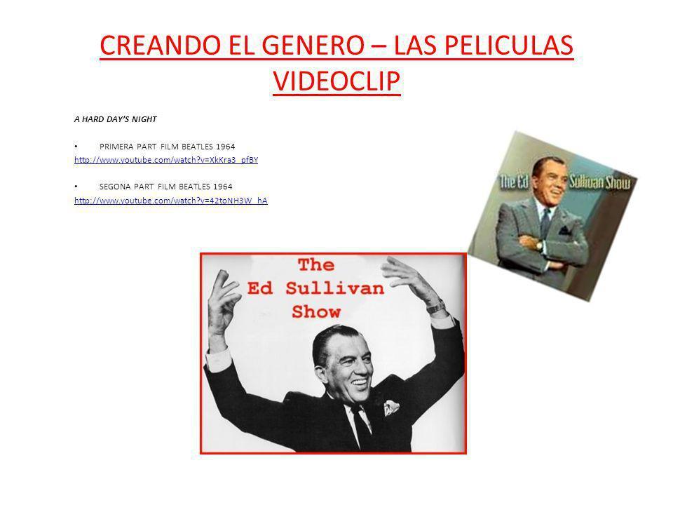 CREANDO EL GENERO – LAS PELICULAS VIDEOCLIP