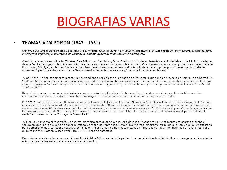 BIOGRAFIAS VARIAS THOMAS ALVA EDISON (1847 – 1931)