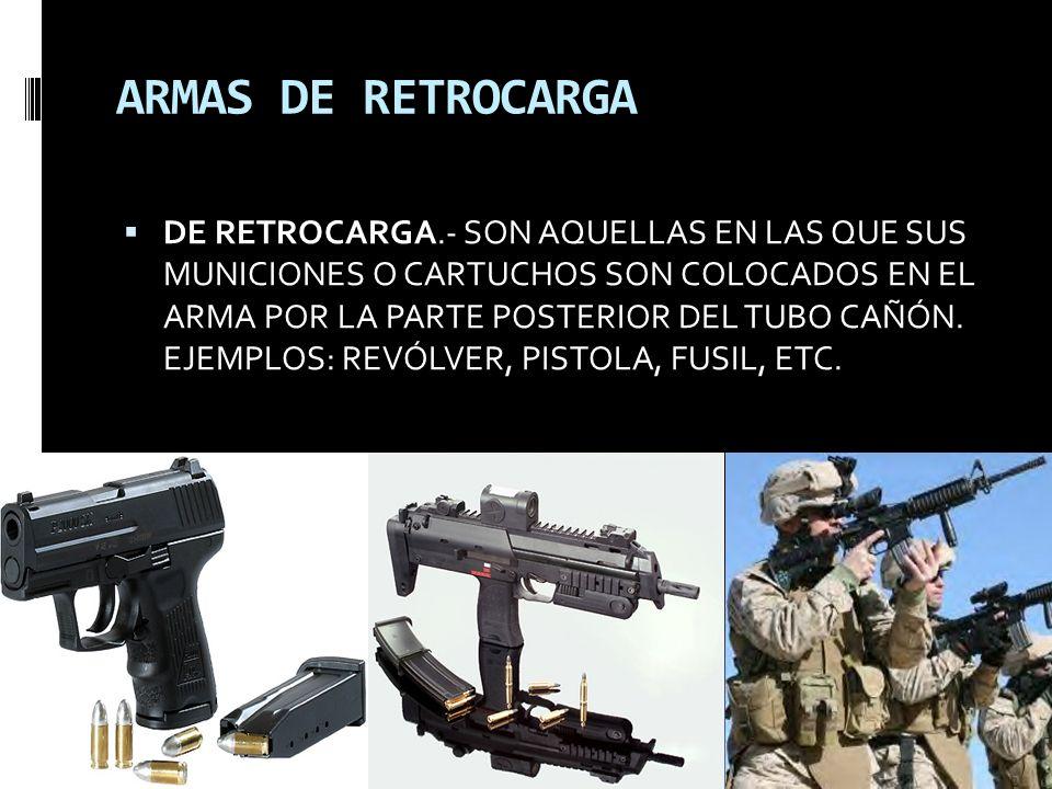 ARMAS DE RETROCARGA