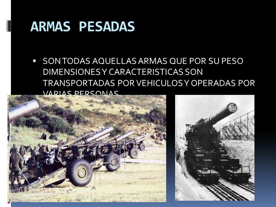 ARMAS PESADAS