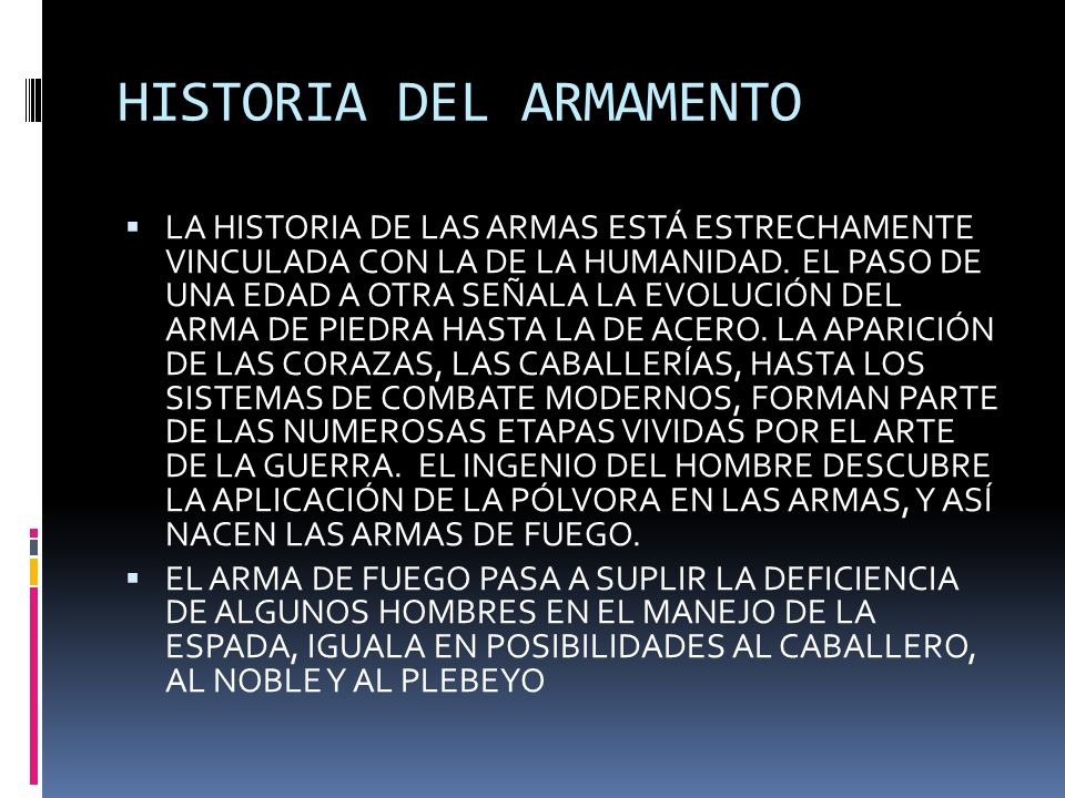 HISTORIA DEL ARMAMENTO