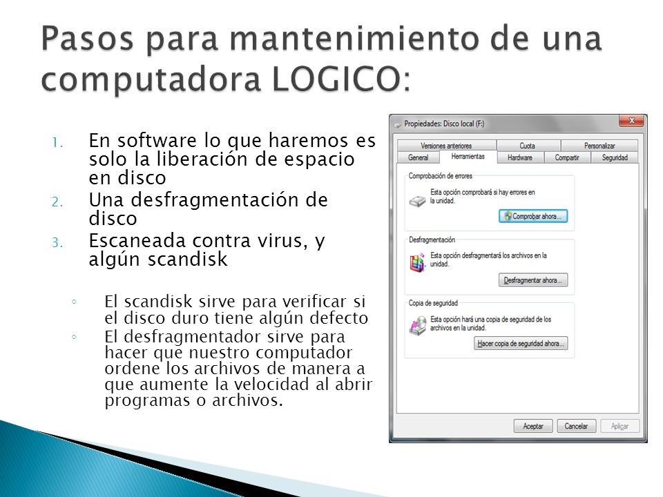 Pasos para mantenimiento de una computadora LOGICO: