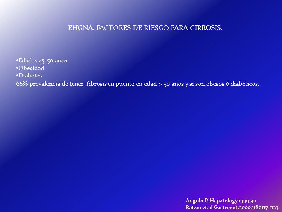 EHGNA. FACTORES DE RIESGO PARA CIRROSIS.