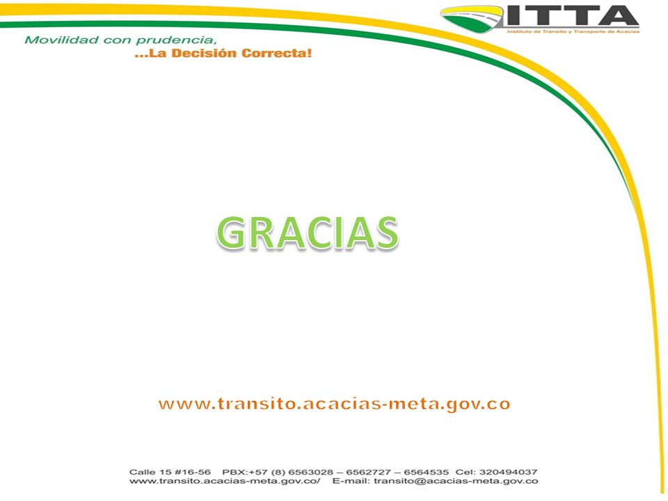 GRACIAS www.transito.acacias-meta.gov.co