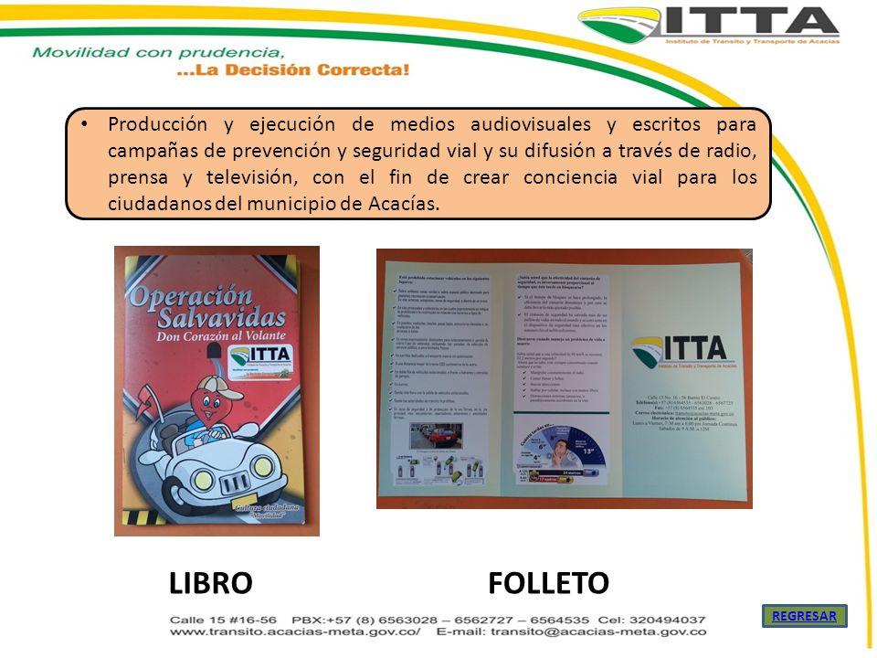 Producción y ejecución de medios audiovisuales y escritos para campañas de prevención y seguridad vial y su difusión a través de radio, prensa y televisión, con el fin de crear conciencia vial para los ciudadanos del municipio de Acacías.