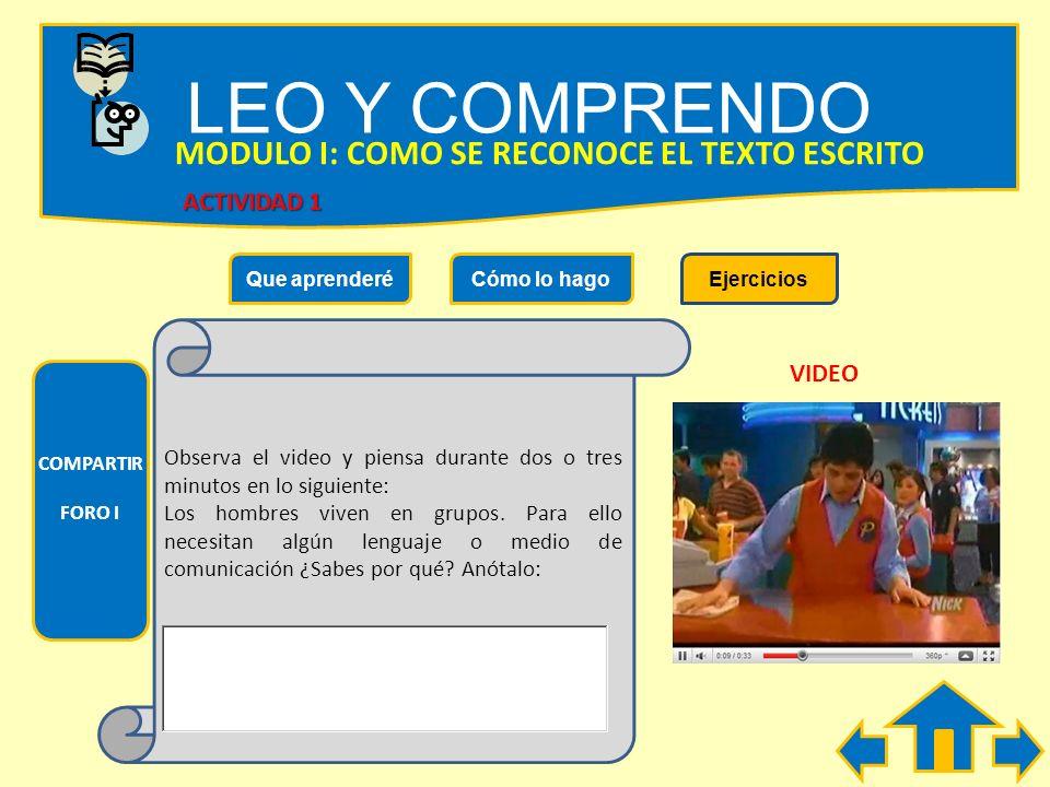 LEO Y COMPRENDO MODULO I: COMO SE RECONOCE EL TEXTO ESCRITO
