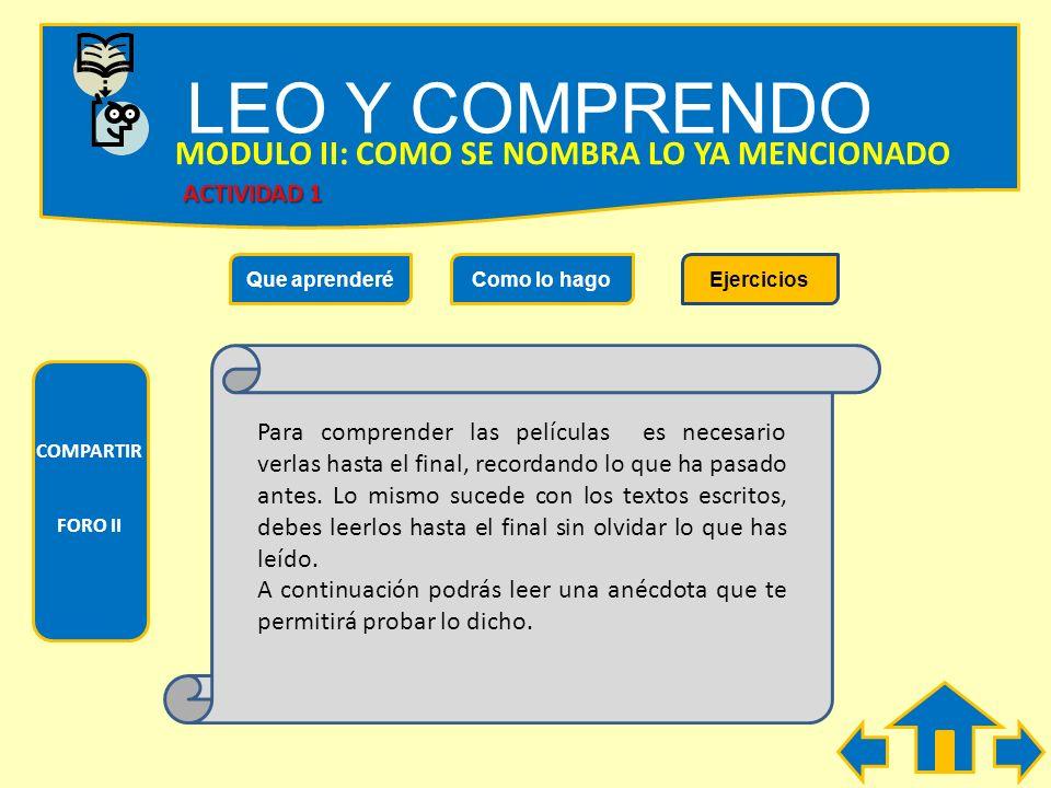 LEO Y COMPRENDO MODULO II: COMO SE NOMBRA LO YA MENCIONADO ACTIVIDAD 1