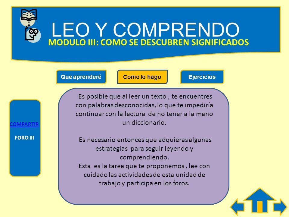 LEO Y COMPRENDO MODULO III: COMO SE DESCUBREN SIGNIFICADOS