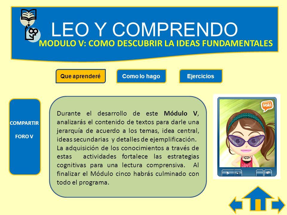 LEO Y COMPRENDO MODULO V: COMO DESCUBRIR LA IDEAS FUNDAMENTALES