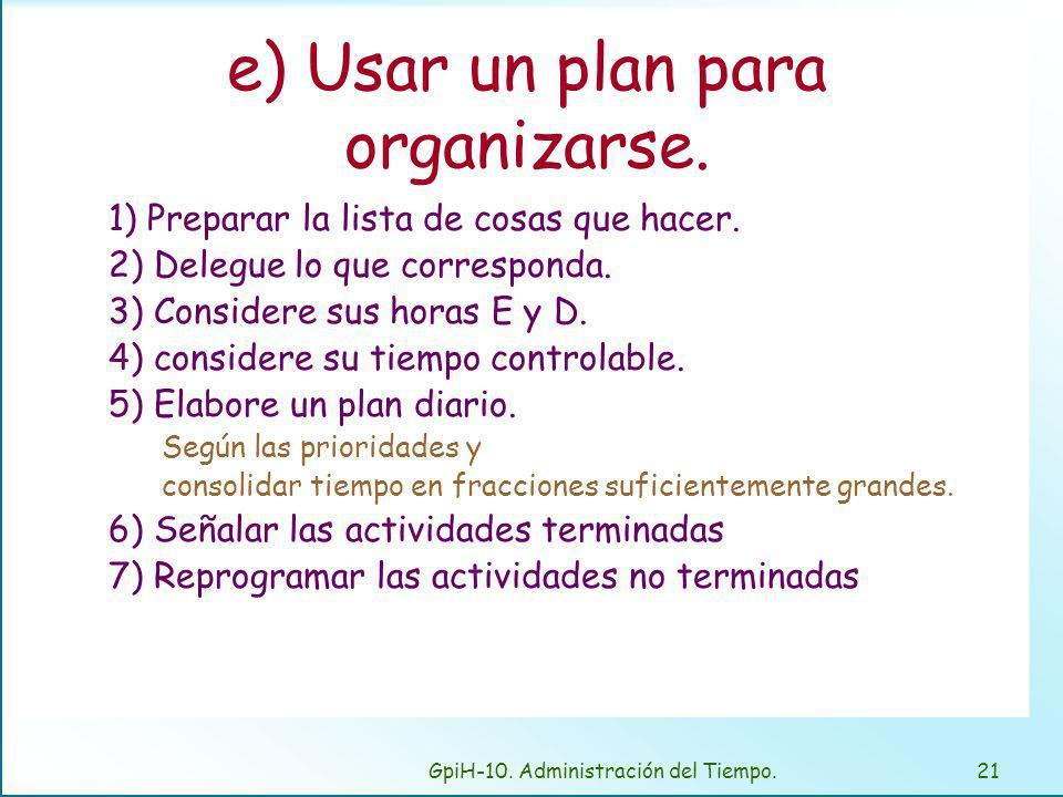 f) Vivir con el plan diario