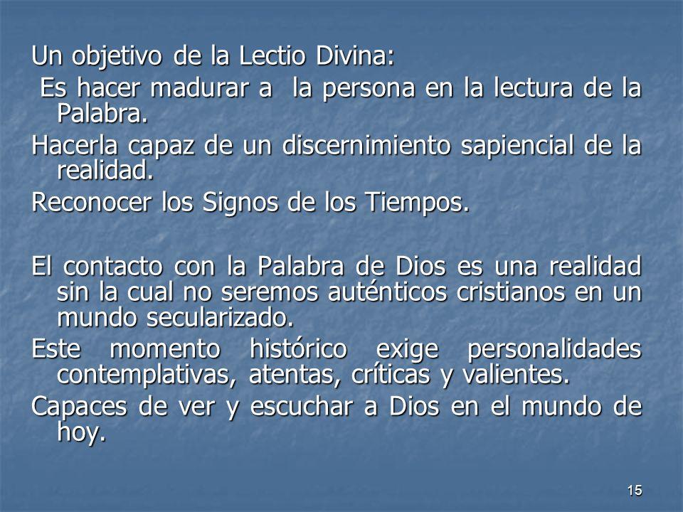 Un objetivo de la Lectio Divina: