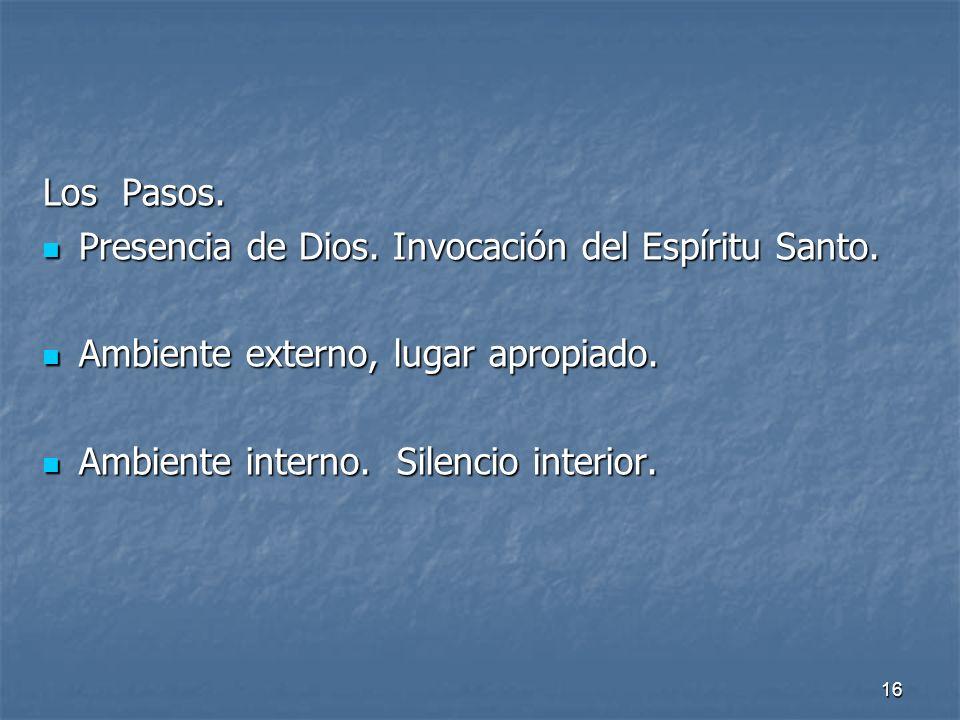 Los Pasos. Presencia de Dios. Invocación del Espíritu Santo.