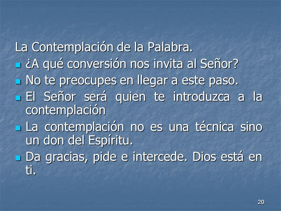La Contemplación de la Palabra.