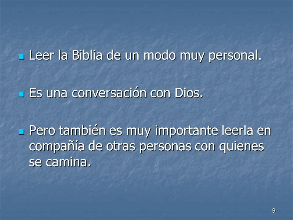 Leer la Biblia de un modo muy personal.