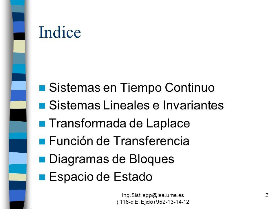 Ing.Sist. sgp@isa.uma.es (i116-d El Ejido) 952-13-14-12