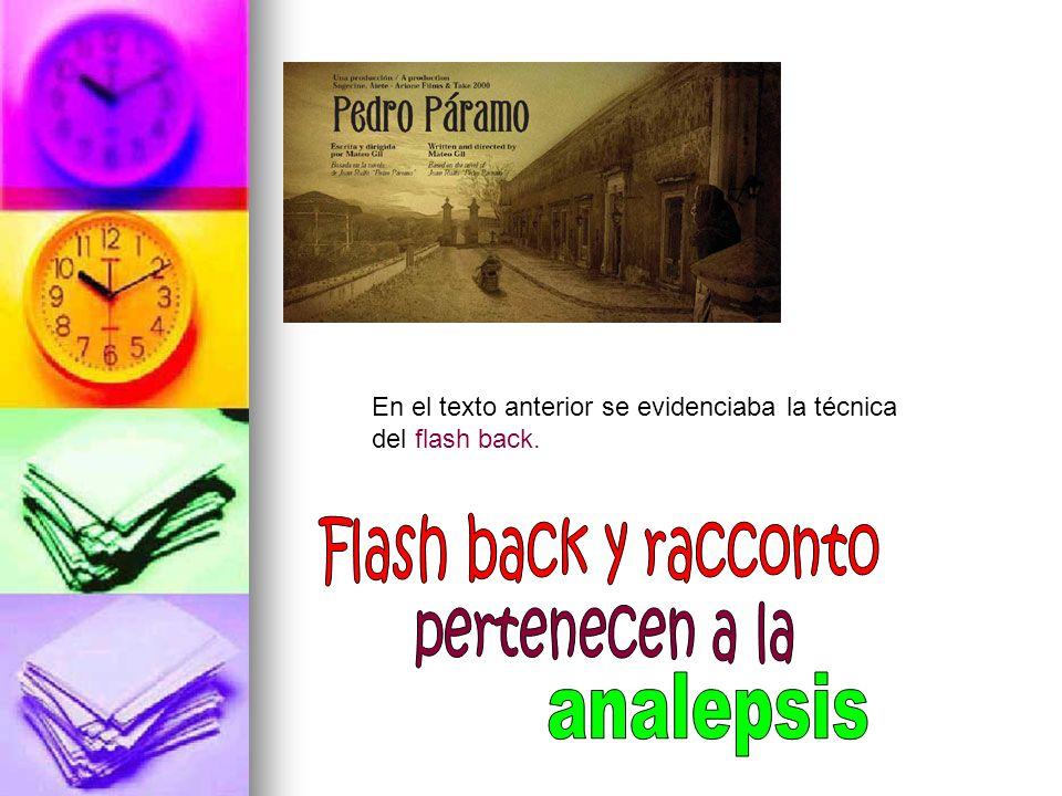 Flash back y racconto pertenecen a la analepsis