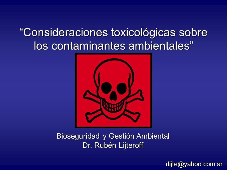 Consideraciones toxicológicas sobre los contaminantes ambientales