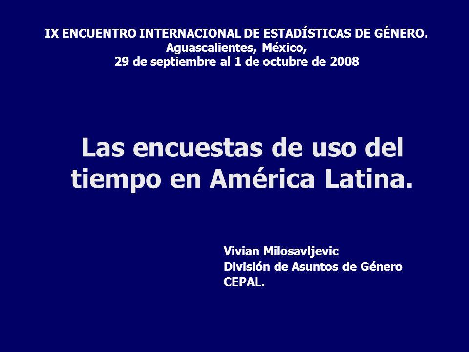 Las encuestas de uso del tiempo en América Latina.