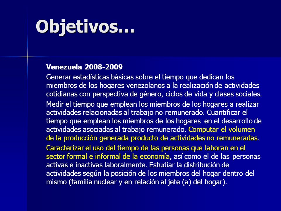 Objetivos… Venezuela 2008-2009