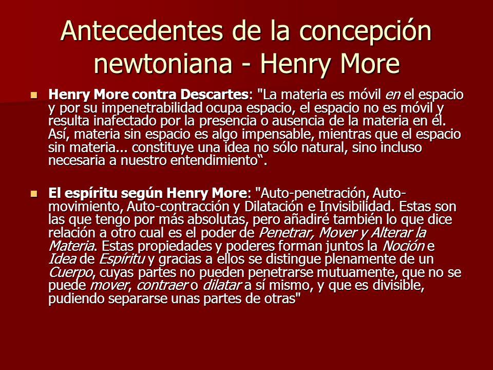 Antecedentes de la concepción newtoniana - Henry More