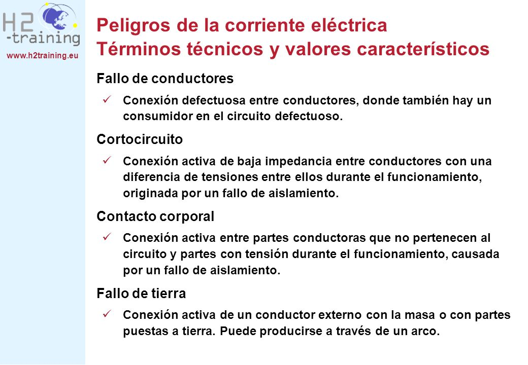 Peligros de la corriente eléctrica Términos técnicos y valores característicos
