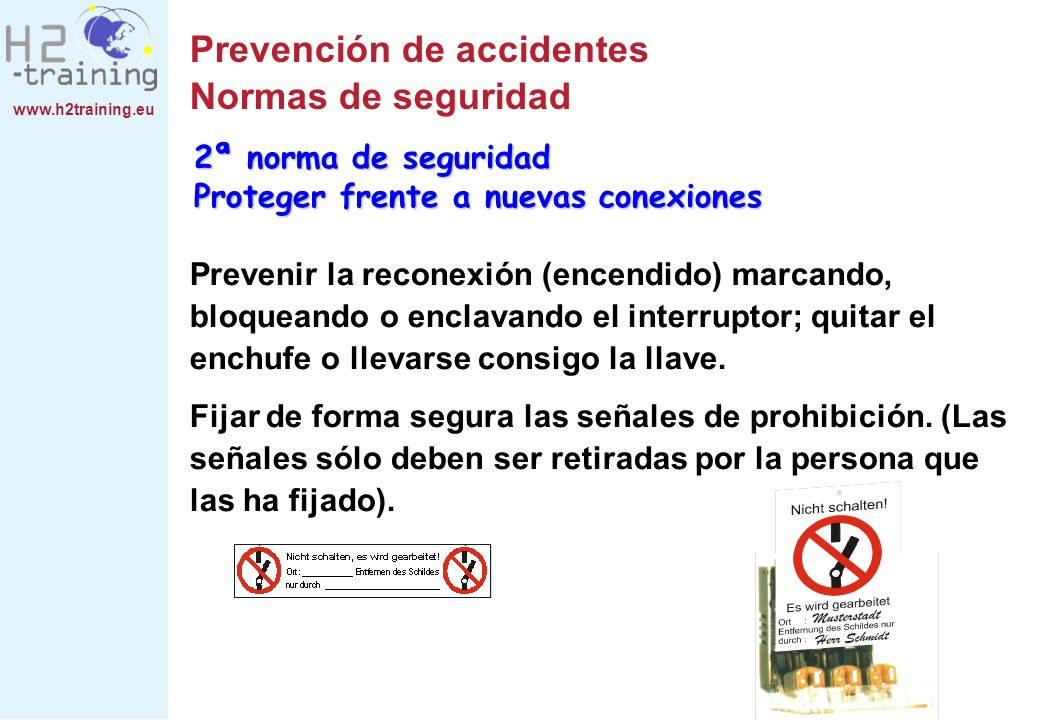 Prevención de accidentes Normas de seguridad