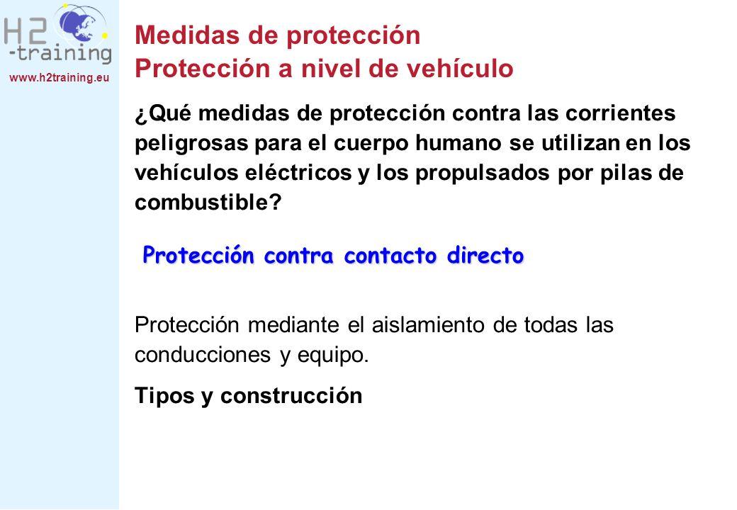 Medidas de protección Protección a nivel de vehículo