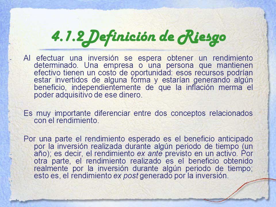 4.1.2Definición de Riesgo